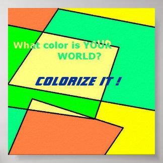 Quelle couleur est votre monde ? affiches