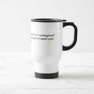 """quelle est cette """"normale"""" ? mug de voyage en acier inoxydable"""