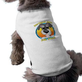 Quelque chose va pour le T-shirt de chien de chien T-shirt Pour Chien