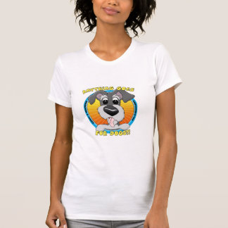 Quelque chose va pour le T-shirt de chiens