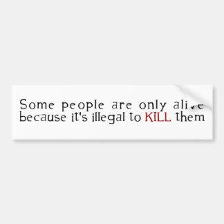 Quelques personnes sont seulement vivantes puisque autocollant pour voiture