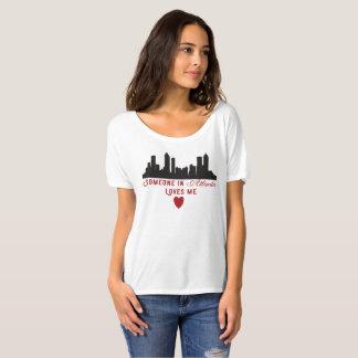 Quelqu'un à Atlanta m'aime T-shirt de