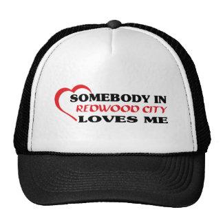 Quelqu'un à Redwood City m'aime T-shirt Casquettes De Camionneur