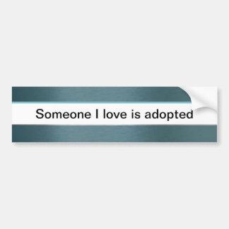 Quelqu'un amour d'I est adopté Autocollant De Voiture