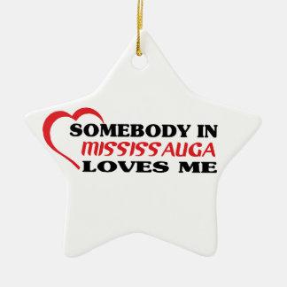 Quelqu'un dans Mississauga m'aime Ornement Étoile En Céramique