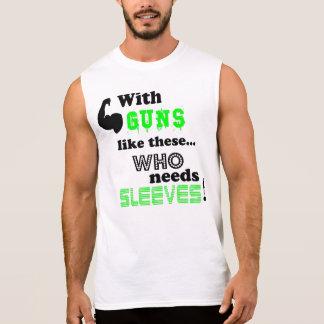 Qui a besoin de douilles ! t-shirt sans manches