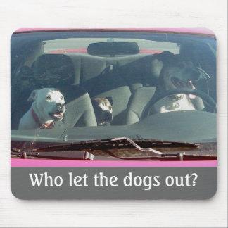 Qui a laissé les chiens ? Mousepad Tapis De Souris