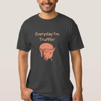 Quotidien je suis pièce en t de porc de Trufflin T-shirts