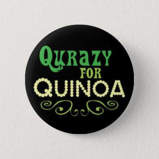 Qurazy pour le © de quinoa - slogan drôle de badge