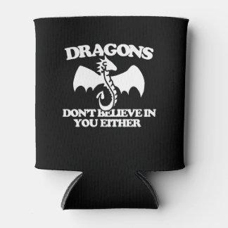 Rafraichisseur De Cannettes les dragons ne croient pas en vous non plus