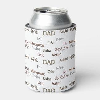 Rafraichisseur De Cannettes Papa dans beaucoup de langues