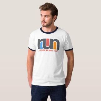 Raison de courir le T-shirt #1
