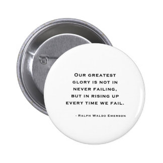 Ralph Waldo Emerson - citation de motivation Pin's