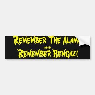 Rappelez-vous Alamo et rappelez-vous Benghazi Autocollant De Voiture