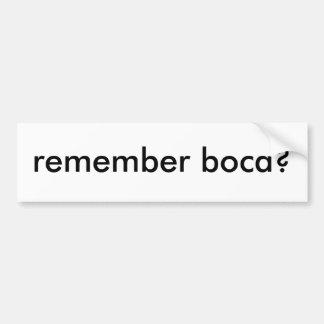 Rappelez-vous Boca - adhésif pour pare-chocs Autocollant Pour Voiture