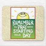 Rappelez-vous de prier quotidien tapis de souris