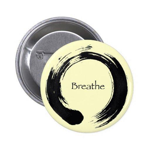 Rappelez-vous de respirer ! badge avec épingle