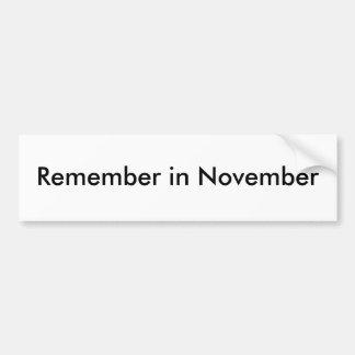Rappelez-vous en novembre autocollant de voiture