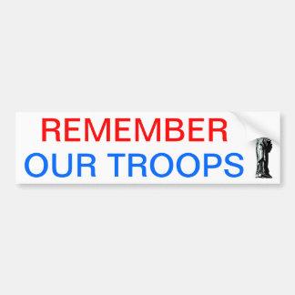 Rappelez-vous nos troupes autocollant pour voiture