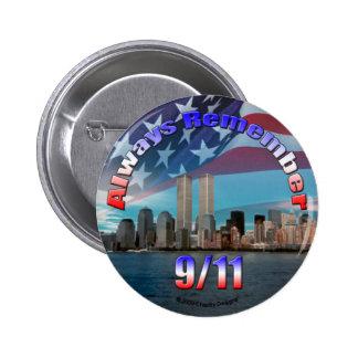 Rappelez-vous toujours 9/11 badge rond 5 cm