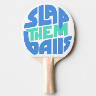 """Raquette De Ping Pong """"Giflez-les palette de ping-pong de boules"""""""