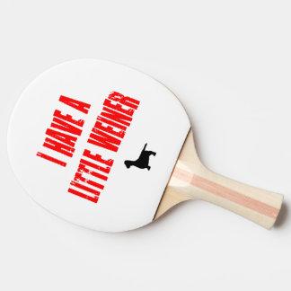 Raquette De Ping Pong J'ai une petite plaisanterie de Weiner