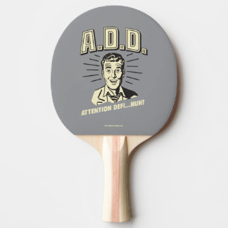 Raquette Tennis De Table A.D.D. : Attention Defi… Huh ?