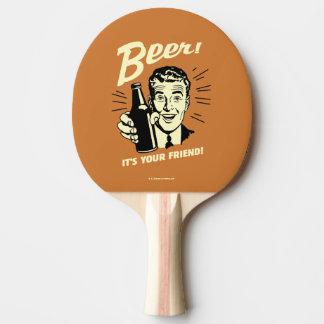 Raquette Tennis De Table Bière : C'est votre ami