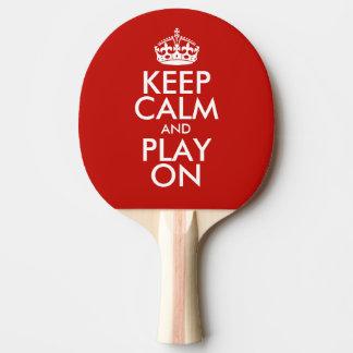 Raquette Tennis De Table Gardez le calme et le jeu dessus