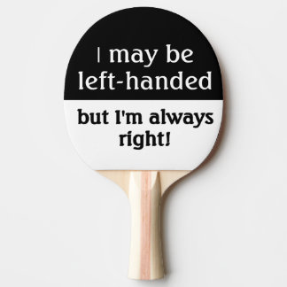 Raquette Tennis De Table Humour gaucher de personnes