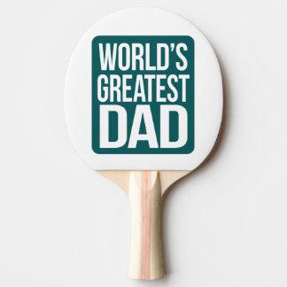 Raquette Tennis De Table Le plus grand papa du monde