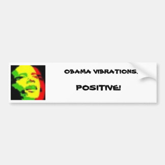 rasta obama, VIBRATIONS d'OBAMA…, POSITIF ! Autocollant De Voiture