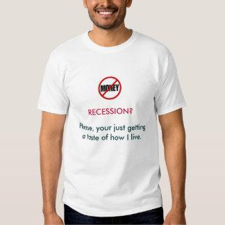 RÉCESSION T-SHIRT