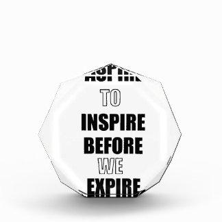 RÉCOMPENSE ASPIREZ POUR INSPIRER AVANT QUE NOUS EXPIRIONS