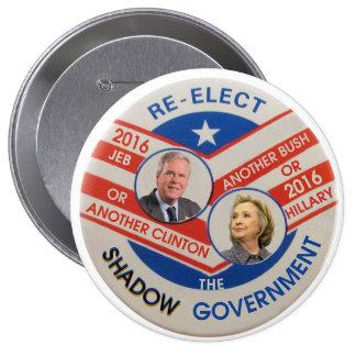 Réélisez le gouvernement d'ombre badge