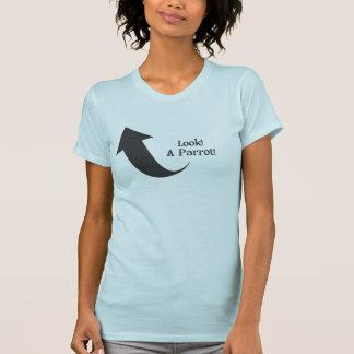 Regardez ! Un perroquet ! T-shirt