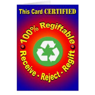 Regiftable 100% - recevez - rejet - Regift Cartes