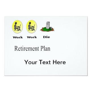 Régime de retraite : Le travail, travail, meurent Cartons D'invitation Personnalisés