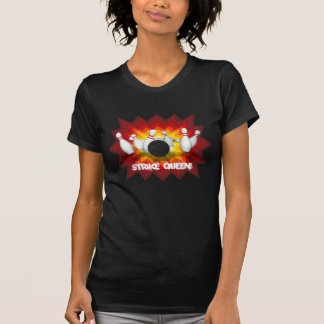 Reine de grève : T-shirt de goupilles de bowling :