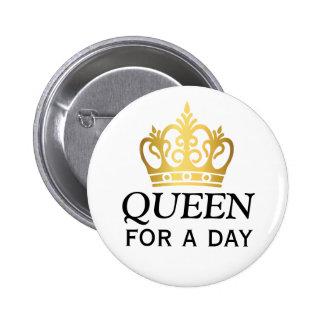 Reine pour une récompense de jour pin's