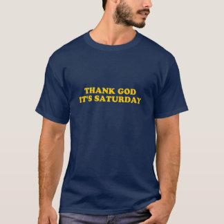 Remerciez Dieu que c'est T-shirt de samedi TGIF