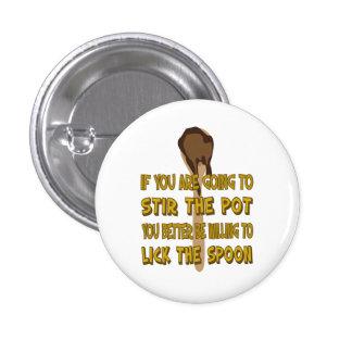 Remuez le pot lèchent le bouton de cuillère badge rond 2,50 cm