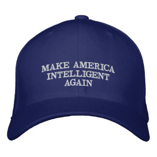 Rendez l'Amérique intelligente encore Casquette Brodée