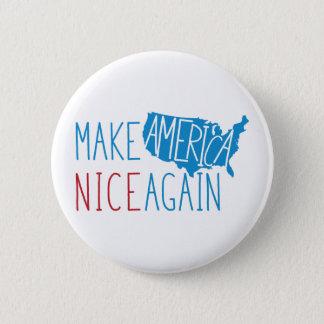 Rendez l'Amérique Nice encore Pin's