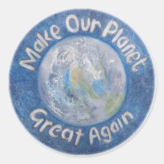 Rendez notre planète grande encore : Arrêtez le Sticker Rond