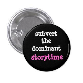 Renversez le bouton dominant de Storytime Badge