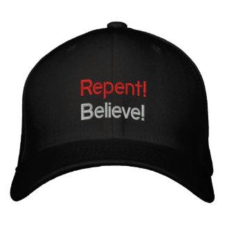 Repentissez-vous et croyez ! casquette brodée