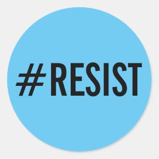 #Resist, texte noir audacieux sur des autocollants
