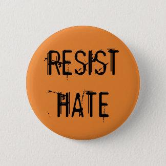 Résistez à la haine badges