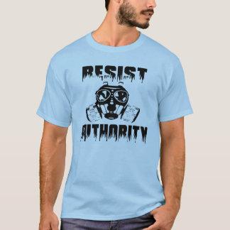 Résistez à l'autorité - anti maintenant T-shirt